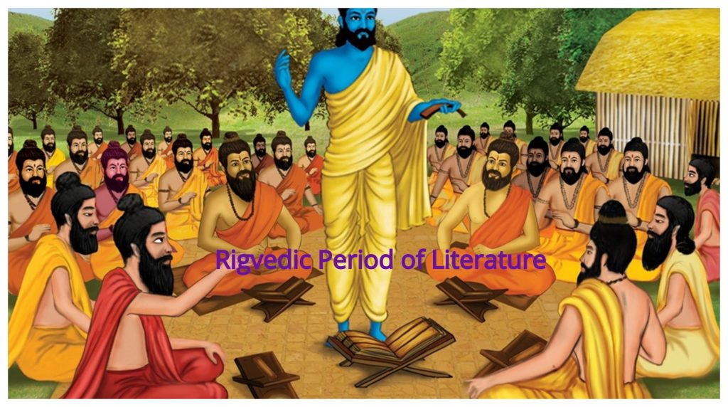 Rigvedic Period of Literature